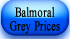 balmoral grey prices